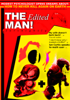 The Edited Man!